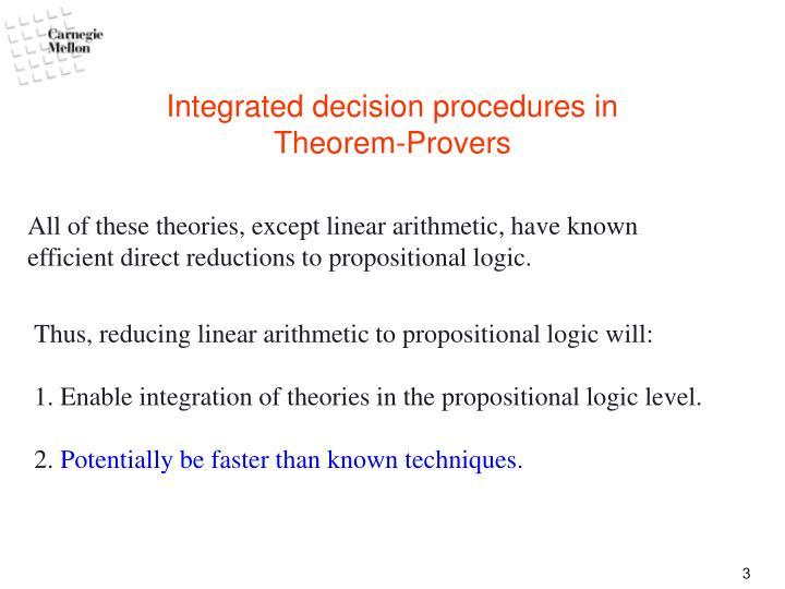 Integrated decision procedures in