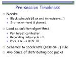 pre session timeliness