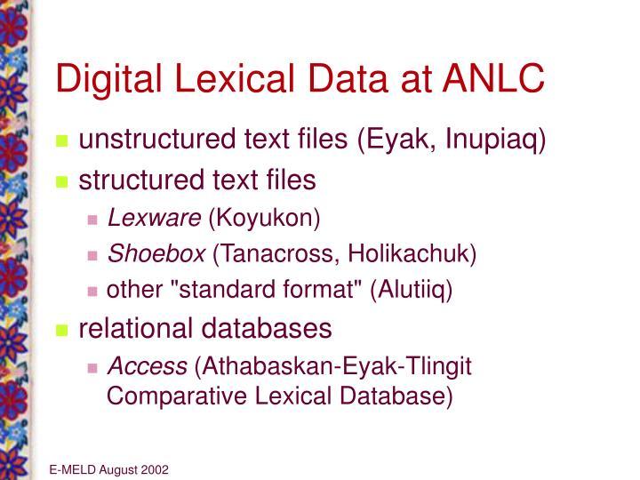 Digital Lexical Data at ANLC