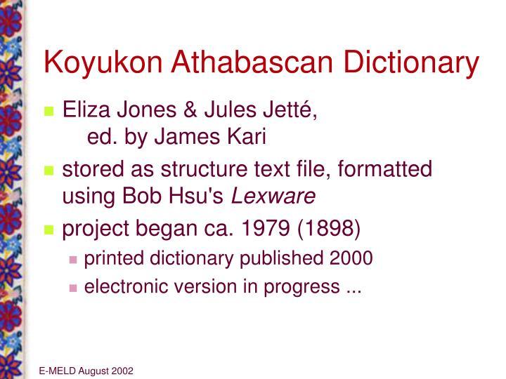 Koyukon Athabascan Dictionary