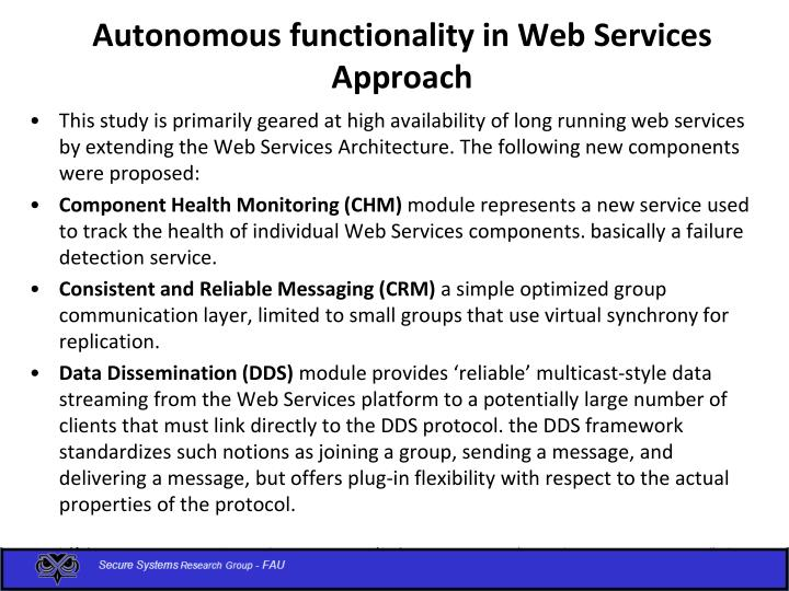 Autonomous functionality in Web Services Approach