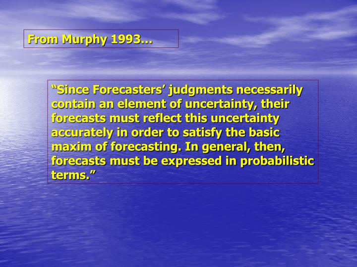 From Murphy 1993…