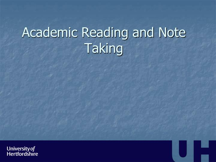 Academic Reading and Note Taking