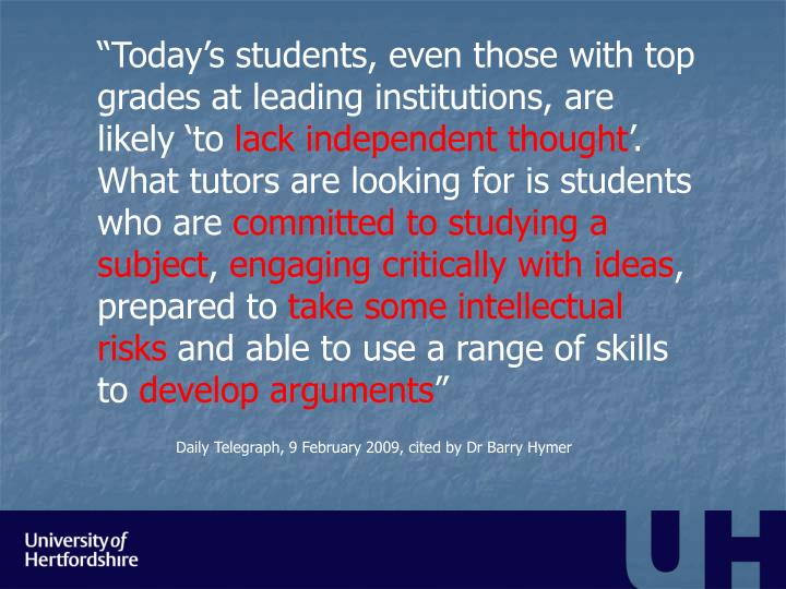 """Today's students, even those with top grades at leading institutions, are likely 'to"