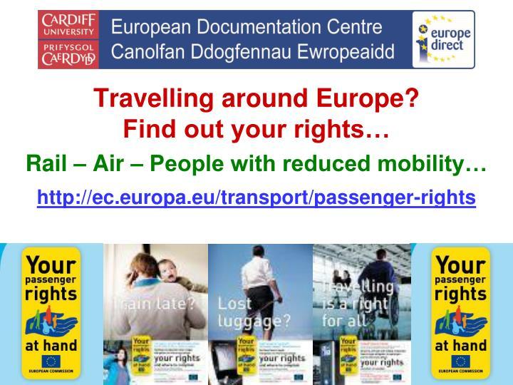 Travelling around Europe?