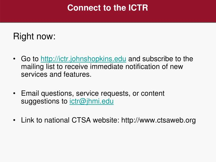 Connect to the ICTR