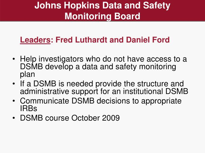 Johns Hopkins Data and Safety