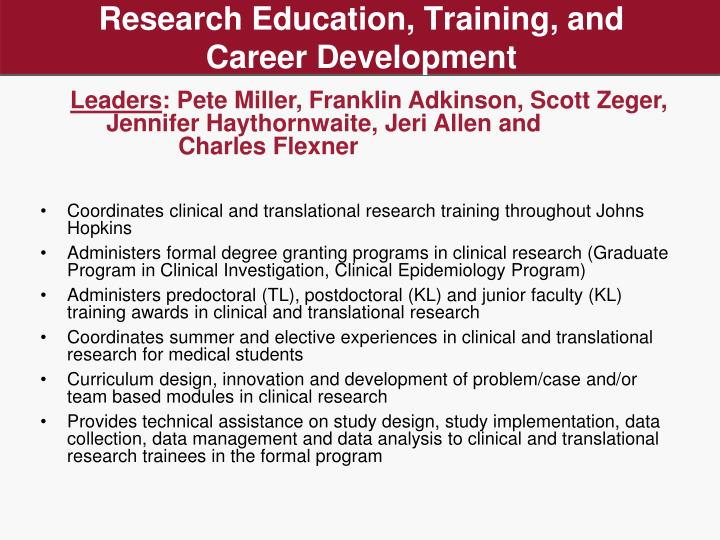 Research Education, Training, and