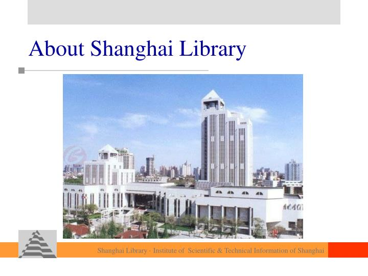 About Shanghai Library
