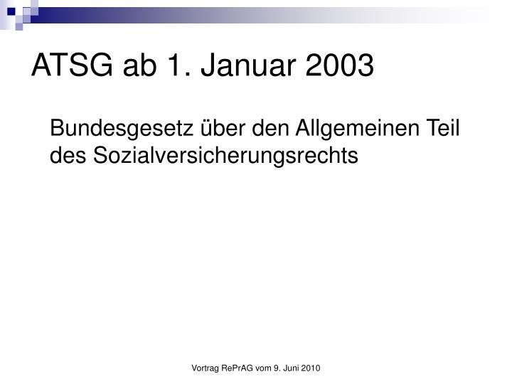 ATSG ab 1. Januar 2003
