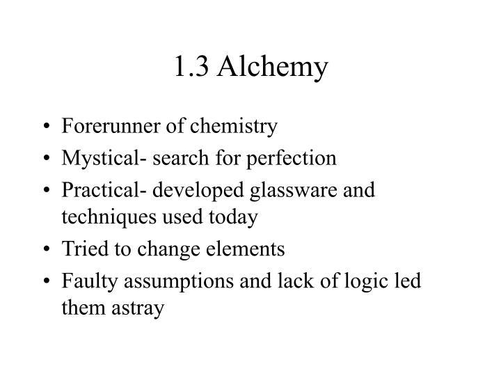 1.3 Alchemy