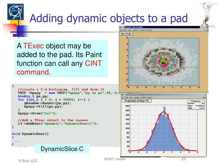 Adding dynamic objects to a pad