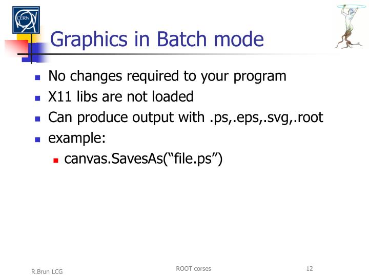 Graphics in Batch mode