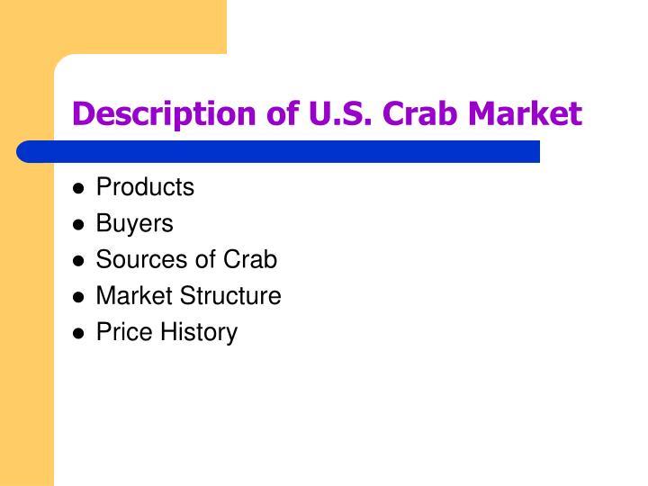 Description of U.S. Crab Market