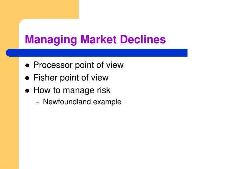 Managing Market Declines