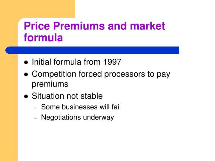 Price Premiums and market formula