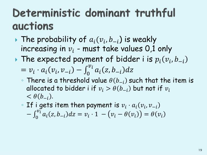 Deterministic dominant truthful auctions
