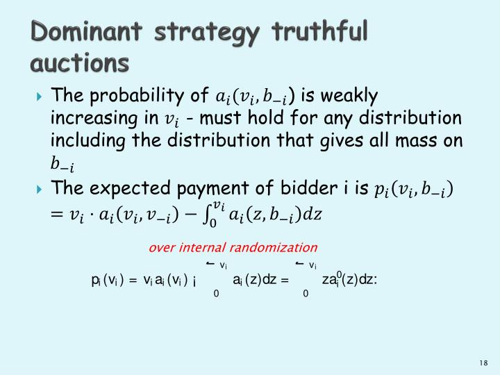 Dominant strategy truthful auctions