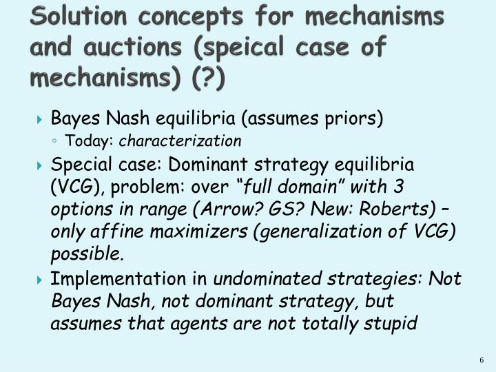 Solution concepts for mechanisms and auctions (