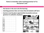 points to remember when teaching grammar to yls the learner s role