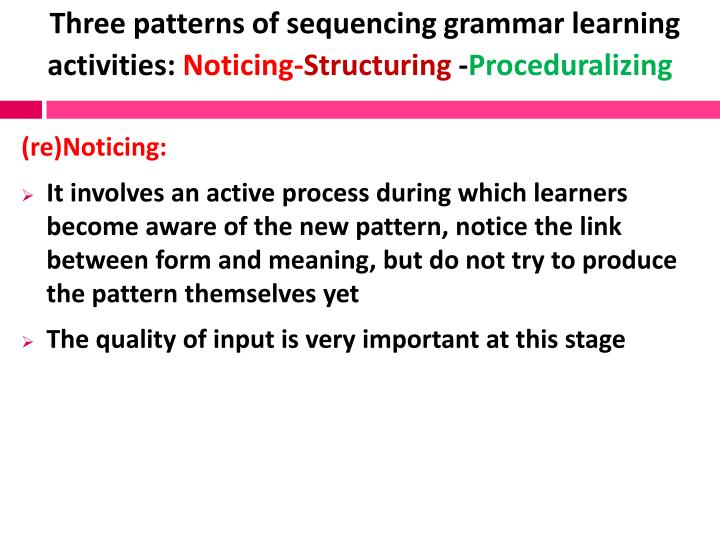 Three patterns of sequencing grammar learning activities: