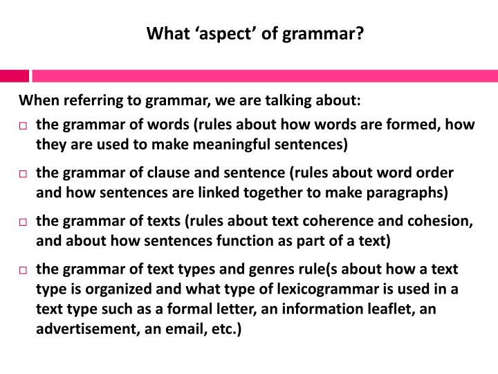 What aspect of grammar