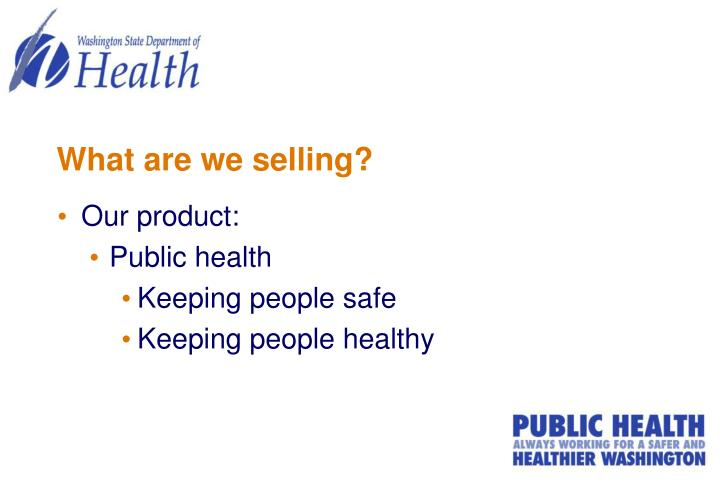 What are we selling?