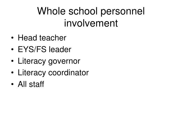 Whole school personnel involvement