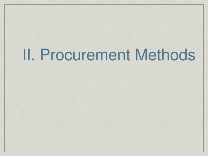 II. Procurement Methods