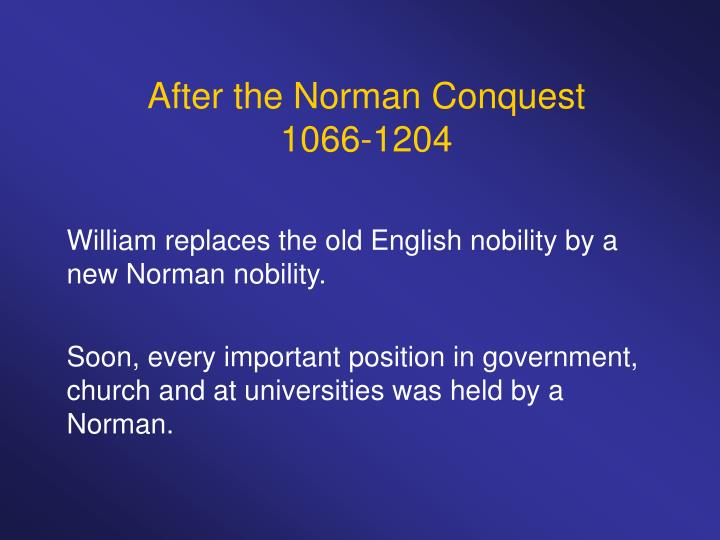 After the Norman Conquest