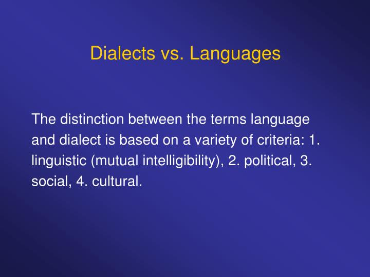 Dialects vs. Languages