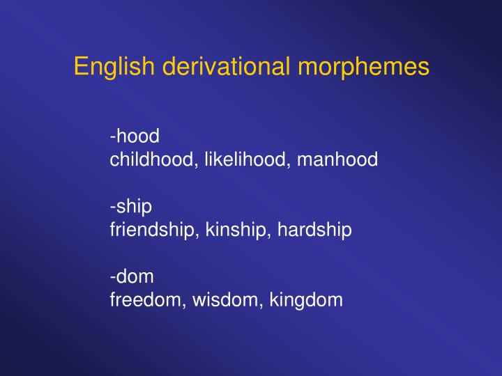 English derivational morphemes