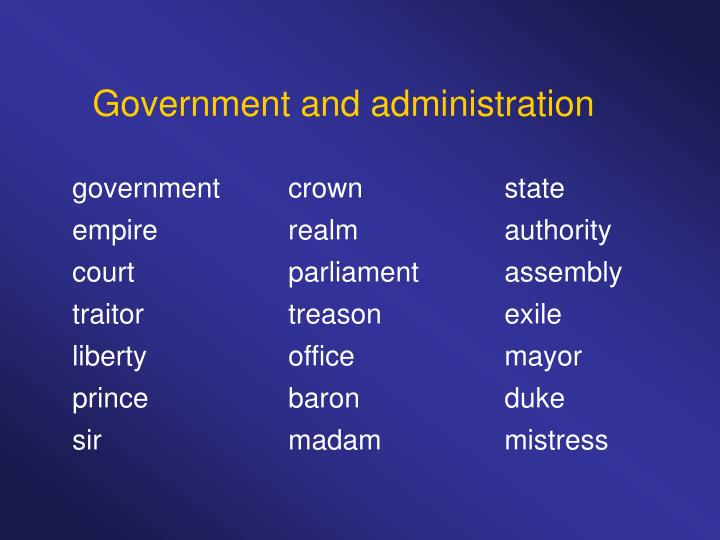 Government and administration