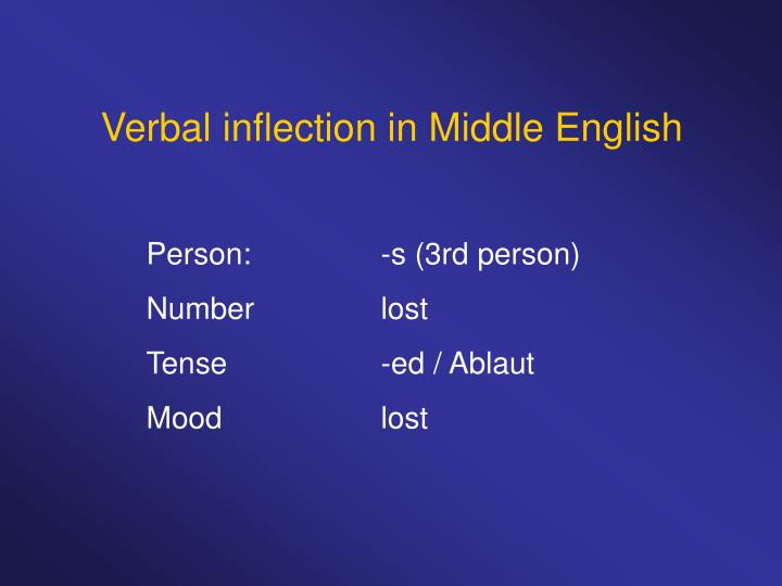 Verbal inflection in Middle English