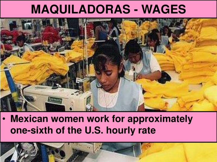 MAQUILADORAS - WAGES