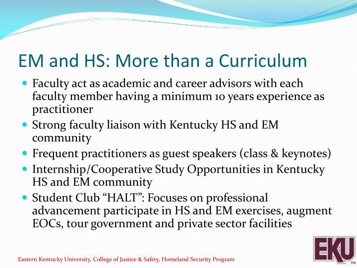EM and HS: More than a Curriculum