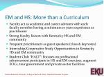 em and hs more than a curriculum