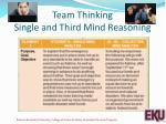 team thinking single and third mind reasoning
