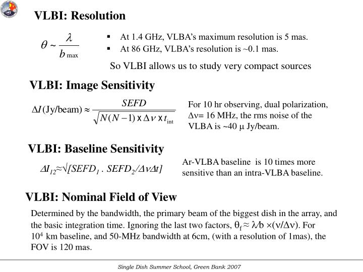 At 1.4 GHz, VLBA's maximum resolution is 5 mas.