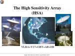 the high sensitivity array hsa