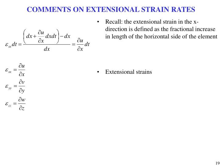 COMMENTS ON EXTENSIONAL STRAIN RATES