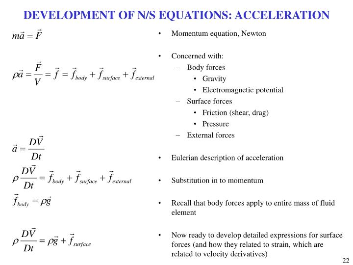 DEVELOPMENT OF N/S EQUATIONS: ACCELERATION