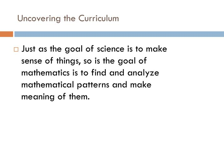 Uncovering the Curriculum