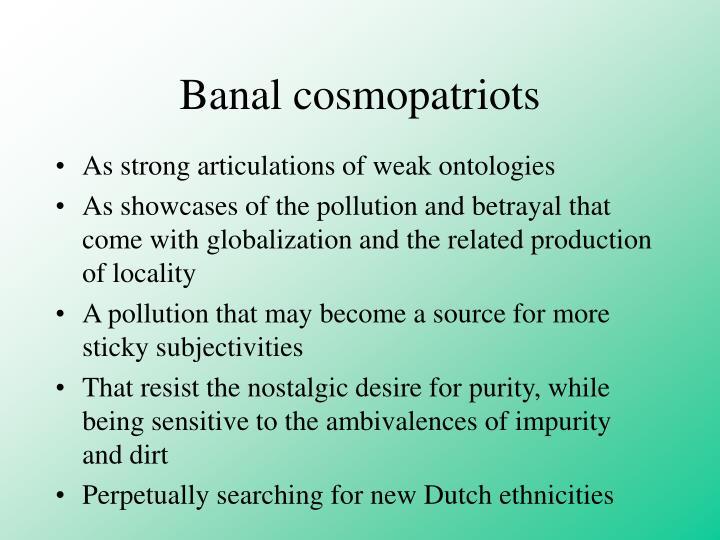 Banal cosmopatriots