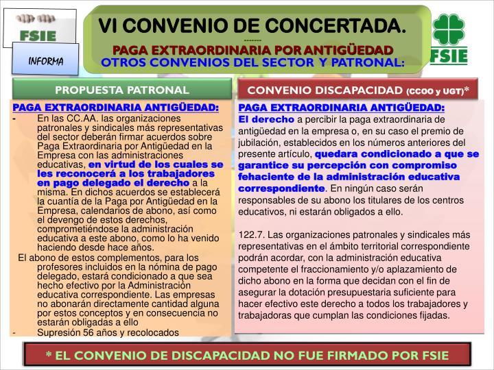 * EL CONVENIO DE DISCAPACIDAD NO FUE FIRMADO POR FSIE