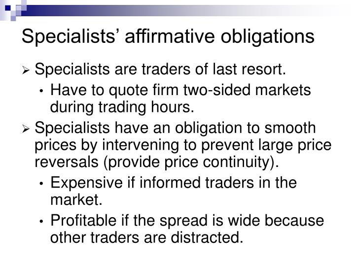 Specialists' affirmative obligations