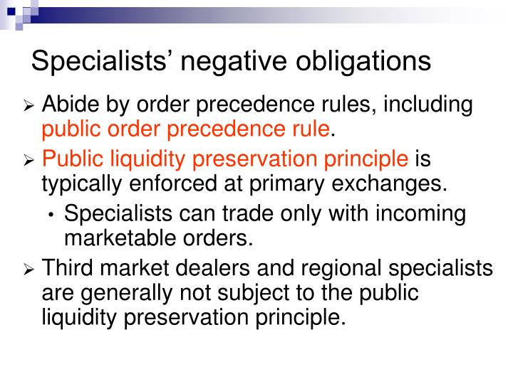 Specialists' negative obligations