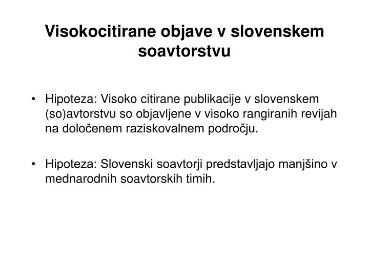 Visokocitirane objave v slovenskem soavtorstvu