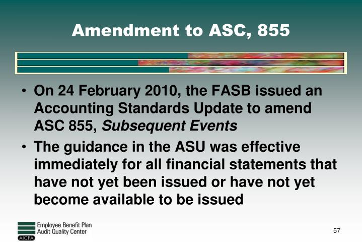 Amendment to ASC, 855