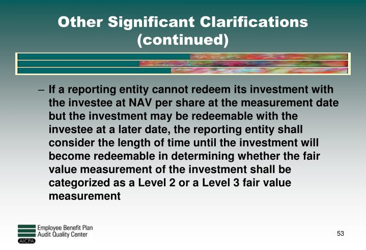Other Significant Clarifications (continued)